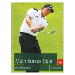 Albrecht Phil Mickelson Mein kurzes Spiel